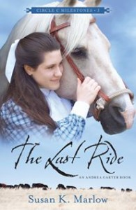 "Review of ""The Last Ride"" by Susan K. Marlow, graceformyjourney.com 