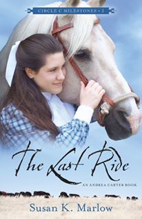 """The Last Ride"" by Susan K. Marlow, Historical Fiction for kids 12 and up! Historical Fiction 