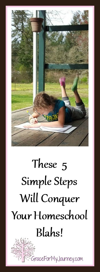 These 5 Simple Steps Will Conquer Your Homeschool Blahs! homeschool | learning | school | unschooling | parenting | 5 simple steps | conquer | joy of learning