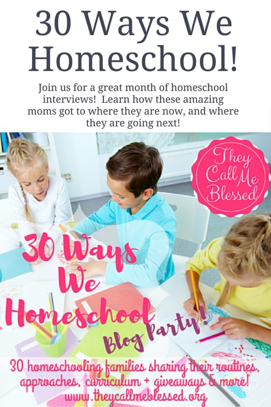 30 Ways We Homeschool!
